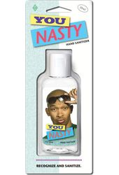 Funny - Hand Sanitizer - You Nasty