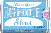 Luxury Soap - Keep Your Big Mouth Shut