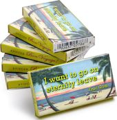 I Want to Go On Eternity Leave - Gum 6 pack