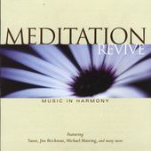 Meditation/Revive - Better Living Through Music