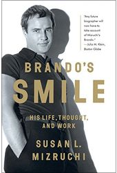 Brando's Smile: His Life, Thought, and Work
