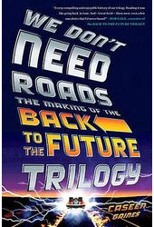 Back to the Future - We Don't Need Roads: The
