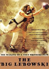 The Big Lebowski: The Making of a Coen Brothers