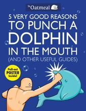 5 Very Good Reasons to Punch a Dolphin in the