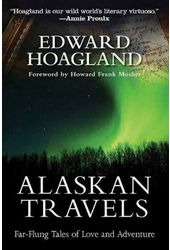 Alaskan Travels: Far-Flung Tales of Love and