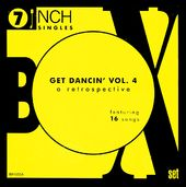 Get Dancin', Volume 4 - 45RPM Collection (16