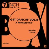 Get Dancin' Volume 8 - 45RPM Collection (16 Songs)