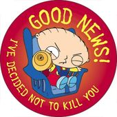 Family Guy - Stewie - Good News - Button