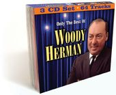 Only the Best of Woody Herman (3-CD)