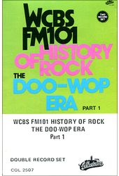 WCBS FM101.1 - History of Rock: The Doo Wop Era,