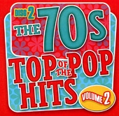 Top of the Pop Hits - The 70s, Volume 2 - Disc 2