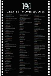 "101 Greatest Movie Quotes - 24"" x 36"" Poster"
