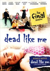 Dead Like Me - Complete Final Season (With Bonus