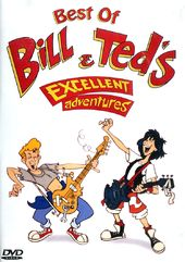 Bill & Ted's Excellent Adventures - Best of