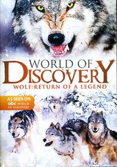 ABC World of Discovery: Wolf - Return of a Legend