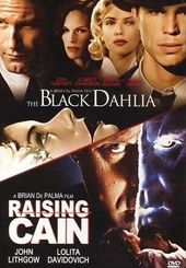 The Black Dahlia / Raising Cain