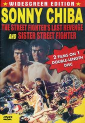 The Street Fighter's Last Revenge / Sister Street