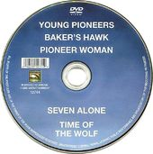 Young Pioneers / Baker's Hawk / Pioneer Woman /