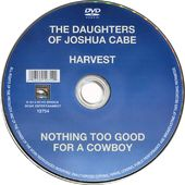 The Daughters of Joshua Cabe / Harvest / Nothing