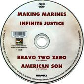 Making Marines / Infinite Justice / Bravo Two