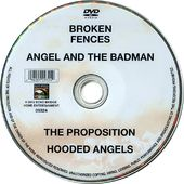 Broken Fences / Angel and the Badman / The