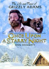 The Life and Times of Grizzly Adams: Once Upon a