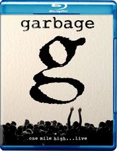 Garbage - One Mile High... Live (Blu-ray)