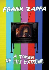 Frank Zappa - Token of His Extreme