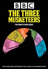 The Three Musketeers - Complete Mini-Series