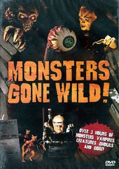 Monsters Gone Wild!: Interviews and