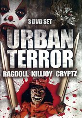 Urban Terror: Ragdoll / Killjoy / Cryptz (3-DVD)