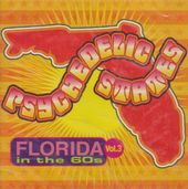 Psychedelic States: Florida in the 60s, Volume 3