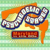 Psychedelic States: Maryland in the 60s (2-CD)
