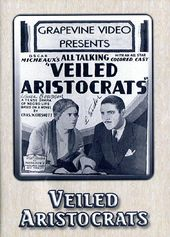 Veiled Aristocrats (Silent)