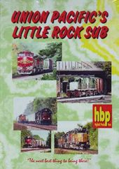 Trains - Union Pacific's Little Rock Sub