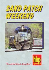 Trains - Sand Patch Weekend