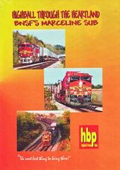 Trains - Highball Through the Heartland: BNSF's