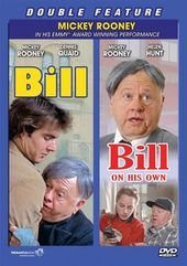 Bill / Bill: On His Own