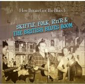 How Britain Got the Blues, Volume 1: Skiffle,