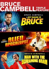 Bruce Campbell Triple Feature (My Name Is Bruce /