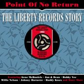 Point of No Return: The Liberty Records Story