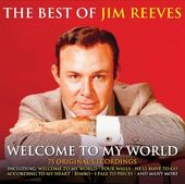 Welcome to My World: The Best of Jim Reeves (3-CD)