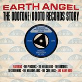 Earth Angel: The Dootone/Dooto Records Story