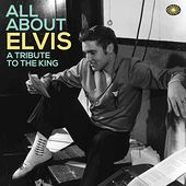 All About Elvis: A Tribute to the King (3-CD)