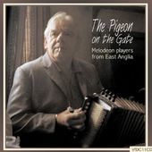 Pigeon on the Gate-Melodeon Players from East Angl