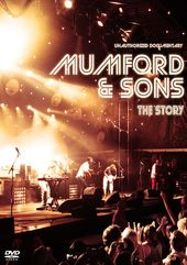 Mumford & Sons - The Story: Unauthorized