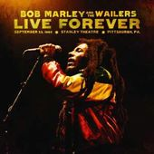 Live Forever(9/23/80 at the Stanley Theatre,