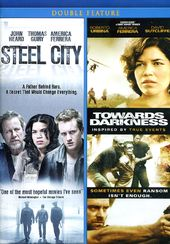 Steel City / Towards Darkness