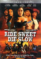 Ride Sweet Die Slow