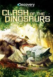 Discovery Channel - Clash of the Dinosaurs